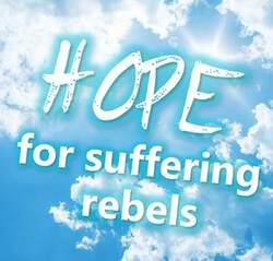 Hope for suffering rebels