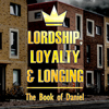 Lordship-Loyalty-and-Longing-i